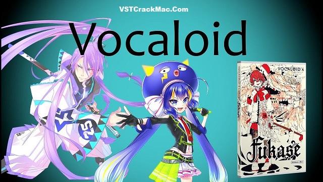 Vocaloid 5.6.2 Crack + Torrent (Mac) Free Download