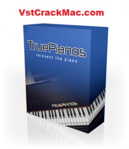 TruePianos v1.9.8 VST Crack Mac + Torrent Full Version [2021]