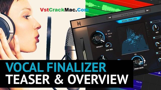 Vocal Finalizer VST 1.1.0 Crack Mac + Torrent Download
